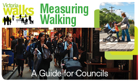 Measuring walking - a guide for councils